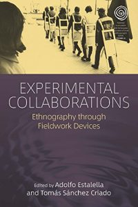 Experimental Collaborations: Ethnography through Fieldwork Devices [book]
